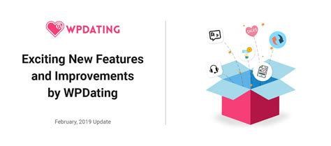 Exciting New Features And Improvements By Wpdating