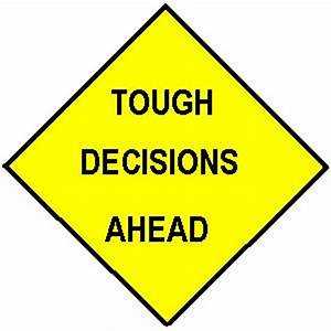 TIP of the WEEK: Tough Decisions...Should We Consider a ...