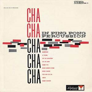 Jose Gonzalez and his Orchestra - Cha Cha Cha in Ping Pong ...