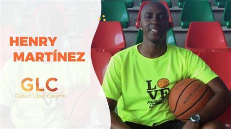Conversaciones con el gran ex basketbolista Henry Martínez ...