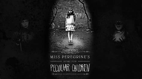 Miss Peregrine S Home For Peculiar Children by Miss Peregrine S Home For Peculiar Children Hd Wallpapers