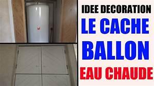Purger Ballon D Eau Chaude : cache ballon d 39 eau chaude id e d coration maison appartement youtube ~ Medecine-chirurgie-esthetiques.com Avis de Voitures