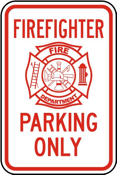 Firefighter Parking Only Sign T5607  By Safetysignm. Weakness Papercuts Signs. Safety First Signs Of Stroke. Igm Signs. Mouth Ulcer Signs. Placement Signs Of Stroke. Kitchen Signs Of Stroke. Fairy Tail Signs. Pericardial Effusion Signs Of Stroke