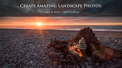 How Create Amazing Landscape Photo Part Post