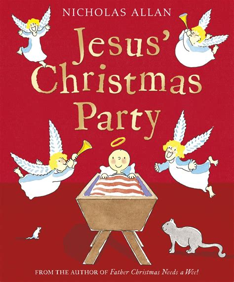 christmas baby jesus party for kids top 10 picture books that feature jesus sacraparental