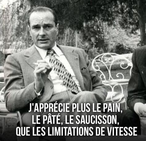 bureau de style 20 citations swag de jacques chirac