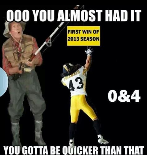 Pittsburgh Steelers Suck Memes - 190 best images about football on pinterest football memes free entry and football