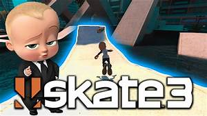 Skate 3 Boss Baby Cheat Code Ud83dude31 X7 Albert Youtube