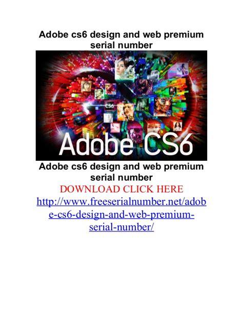 adobe design and web premium adobe cs6 design and web premium serial number