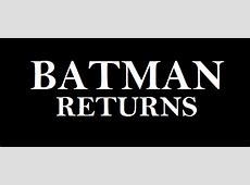 Batman Returns Wikipedia, la enciclopedia libre