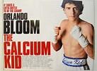 THE CALCIUM KID (2004) Original Cinema Quad Movie Poster ...