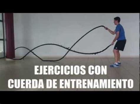 Ejercicios Con Cuerda De Entrenamiento Youtube