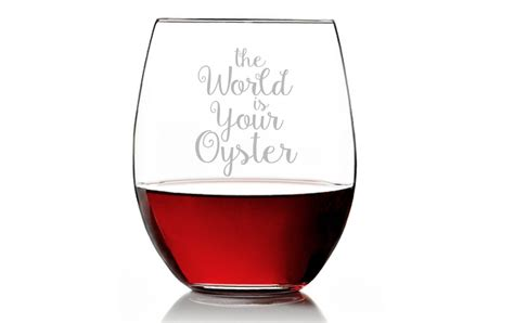 The World Is Your Oyster Stemless Wine Glass