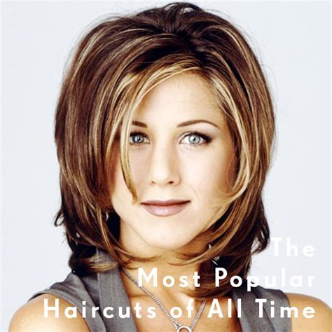 popular hair styles the most popular haircuts of all time hair extensions