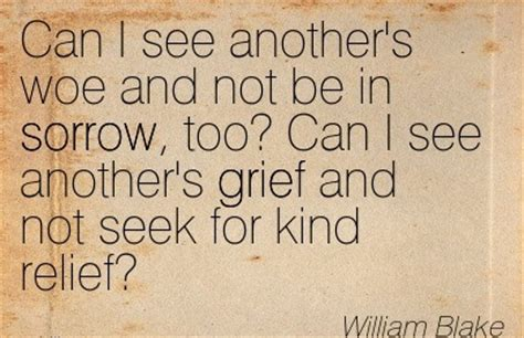 not angka sadness and sorrow can i see another s woe and not be in s by william