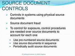 Ppt chapter 7 computer assisted audit techniques caats for Source documents controls