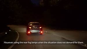 Proper Usage Of Rear Fog Lamps
