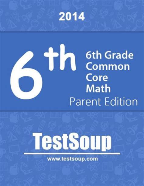 6th Grade Common Core Math  Parent Edition By Laura Shanteler  Nook Book (ebook)  Barnes & Noble®