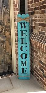 rustic welcome sign 58 tall welcome sign for front With what kind of paint to use on kitchen cabinets for wooden wall art with sayings
