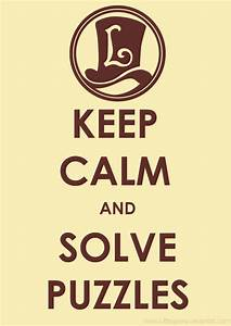 Keep Calm and S... Professor Layton Puzzle Quotes