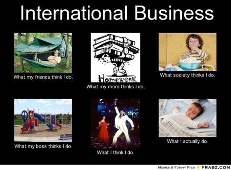 Business Meme Generator - international memes image memes at relatably com