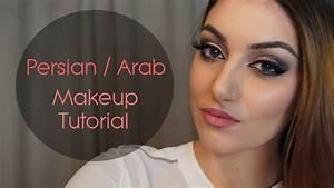 Iranian Women Makeup Persian Arab Makeup Tutorial Youtube