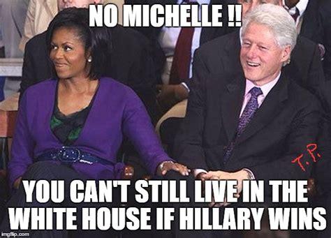 Obama Bill Clinton Meme - live in white house imgflip