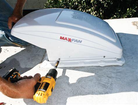 rv vent fan upgrade installing a maxxfan into your rv motorhome magazine