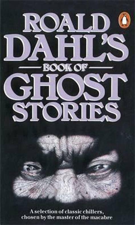 roald dahls book  ghost stories  roald dahl reviews