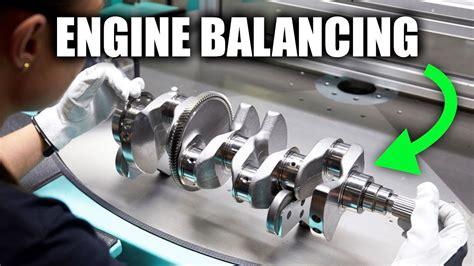 How Engine Balancing Works