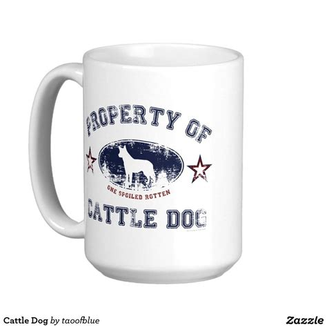 I ordered a large latte and got a pastry. Cattle Dog Coffee Mug | Zazzle.com | White coffee mugs, Mugs, Coffee mugs