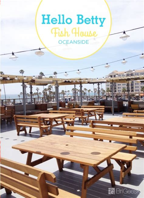hello bett hello betty fish house oceanside ca california beaches