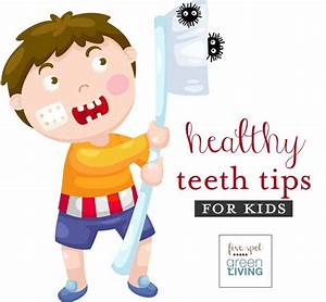Healthy Teeth Tips for Kids #ncdhm - Five Spot Green Living