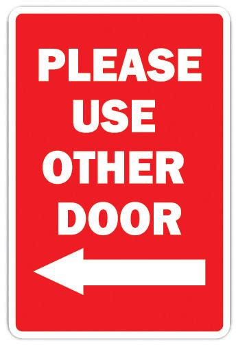 use other door sign use the other door with left arrow novelty sign