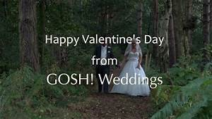 Happy Valentine's day from GOSH! Weddings - YouTube