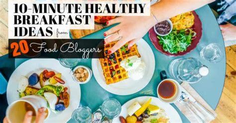 food bloggers share  healthy breakfast recipe ideas