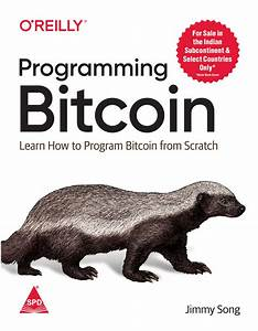 Books    Programming Bitcoin  Learn How To Program Bitcoin
