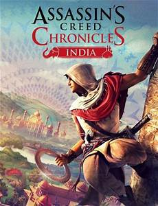 Assassin's Creed Chronicles : India sur PS4, Xbox One, PC ...