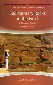 Sedimentary Rocks In The Field  A Practical Guide