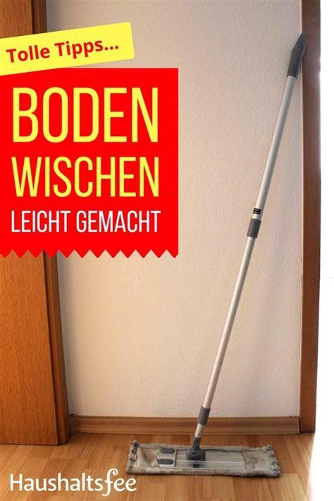 Pvc Boden Nass Wischen by Richtig Boden Wischen Wohn Design