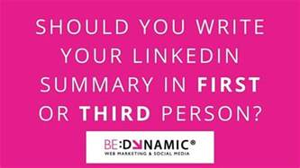 should you write your linkedin summary in or third
