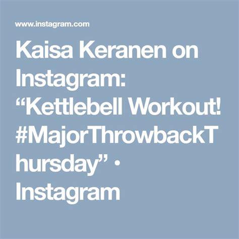kaisa keranen kettlebell workout forever forever21