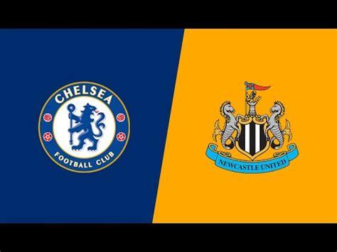 Chelsea vs Newcastle UNITED - EPL - HAVERTZ RETURNS ...