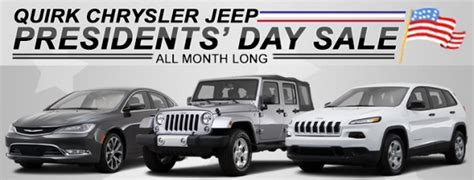 Quirk Chrysler Braintree by Presidents Day Comes Early For 2015