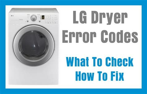 lg tromm lg dryer error fault codes what to check how to fix