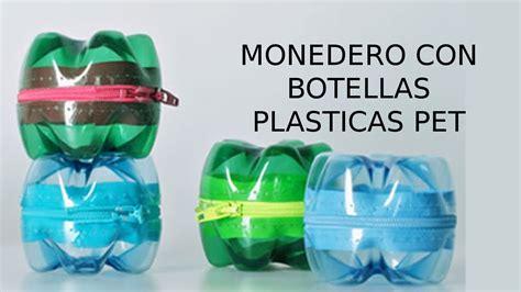 reciclaje de botellas pl 225 sticas pet manualidades monedero