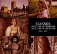 Eleanor of England, Countess of Pembroke and Leicester ...