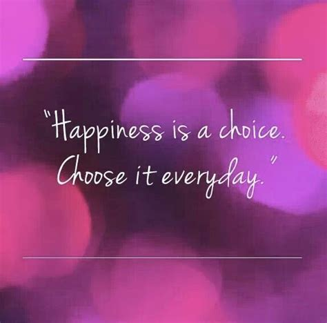 happiness   choice quotes quotesgram