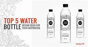 top 5 water bottle design ideas for your inspiration With how to design a label for a bottle