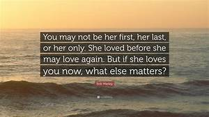 Tag: bob marley quotes love her now - INPIRATIONAL QUOTES ...